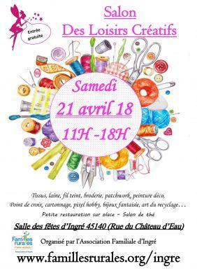 Salon des loisirs creatifs ingre 45140 21 04 2018 - Salon loisir creatif ...